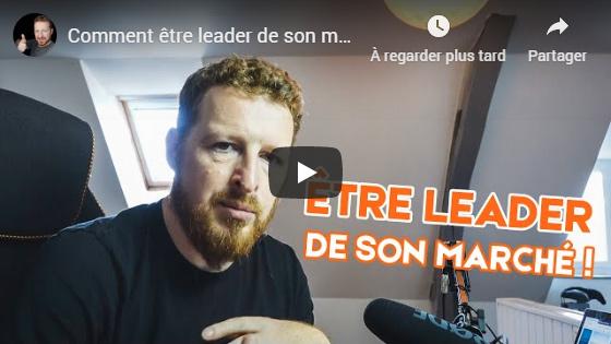 Comment devenir leader de son marché ?